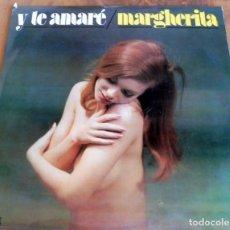Discos de vinilo: LP - Y TE AMARÉ - MARGHERITA. Lote 165517810