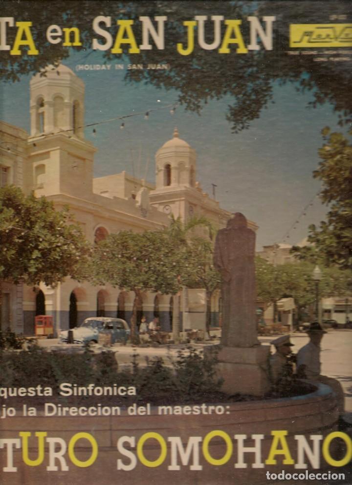 LP. FIESTA EN SAN JUAN. ORQUESTA: ARTURO SOMOHANO. (P/B72) (Música - Discos - LP Vinilo - Otros estilos)