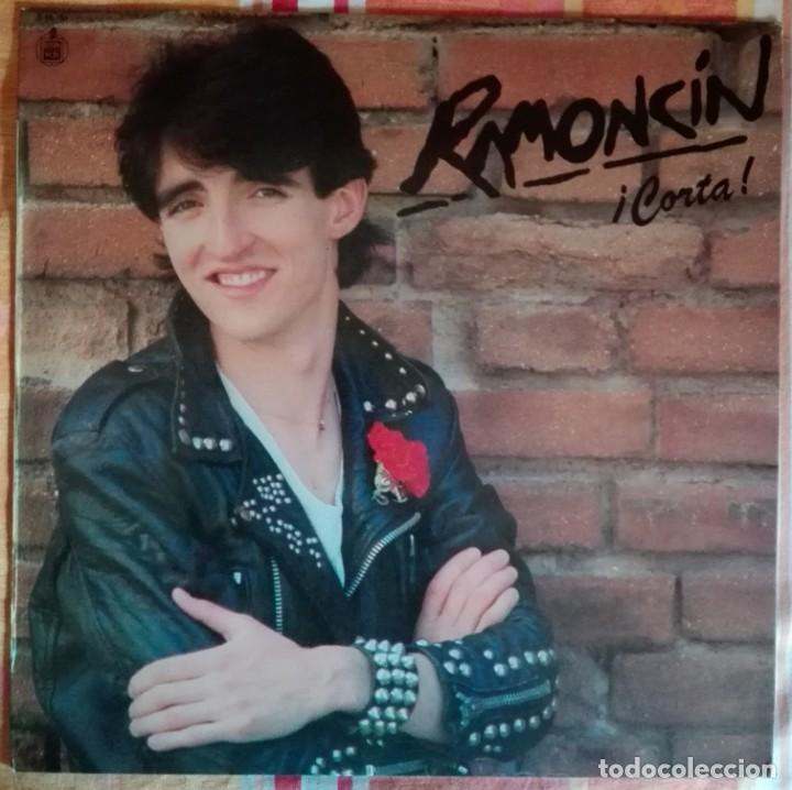 RAMONCÍN - CORTA (LP) - ORIGINAL DE 1982 - S 60.754 (Música - Discos de Vinilo - EPs - Solistas Españoles de los 70 a la actualidad)