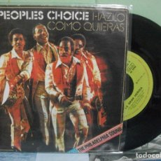 Discos de vinilo: PEOPLES CHOICE HAZLO COMO QUIERAS + 1 SINGLE SPAIN 1975 PDELUXE. Lote 165533218