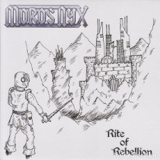 Discos de vinilo: MOROS NYX - RITE OF REBELLION - 7'' [UNDERGROUND POWER RECORDS, 2014]. Lote 165539878