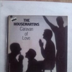Discos de vinilo: THE HOUSEMARTINS CARAVAN OF LOVE . Lote 165543494