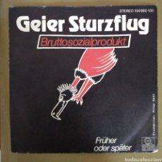 Discos de vinilo: GEIER STURZFLUG - BRUTTOSOZIALPRODUKT. Lote 165545370