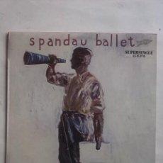 Discos de vinilo: SPANDAU BALLET ONLY WHEN YOU LEAVE. Lote 165545478