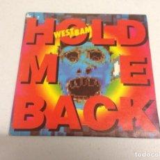 Discos de vinilo: WESTBAM – HOLD ME BACK . Lote 165595446