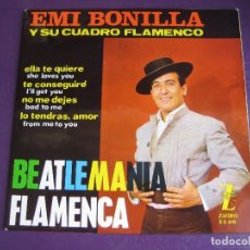 Discos de vinilo: EMI BONILLA EP ZAFIRO 1964 BEATLEMANIA FLAMENCA - BEATLES - ELLA TE QUIERE +3 RUMBAS POP . Lote 165597030