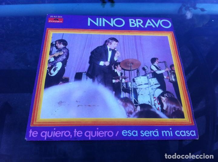 SINGLE. NINO BRAVO. TE QUIERO, TE QUIERO. ESA SERÁ MI CASA. 1970 (Música - Discos - Singles Vinilo - Otros estilos)