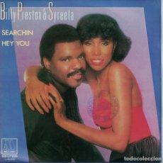 Discos de vinilo: BILLY PRESTON AND SYREETA - SEARCHIN / HEY YOU (SINGLE ESPAÑOL, MOTOWN 1981). Lote 165610186