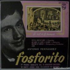 Discos de vinilo: ANTONIO FERNÁNDEZ FOSFORITO //TOITA EL AGUA DEL MAR+3// EP. Lote 165620038