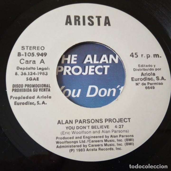 Discos de vinilo: THE ALAN PARSONS PROJECT- YOU DON´T BELIEVE - SPAIN PROMO SINGLE 1983-VINILO COMO NUEVO. - Foto 3 - 165627598