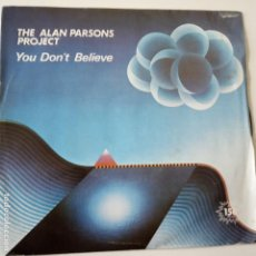 Discos de vinilo: THE ALAN PARSONS PROJECT- YOU DON´T BELIEVE - SPAIN PROMO SINGLE 1983-VINILO COMO NUEVO.. Lote 165627598