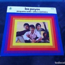 Discos de vinilo: SINGLE. LOS PAYOS. PEQUEÑA ANITA. ADIÓS A JAMAICA. 1969. Lote 165641298