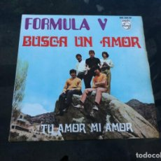Discos de vinilo: SINGLE. FORMULA V. BUSCA UN AMOR. TU AMOR, MI AMOR. 1969. Lote 165646562