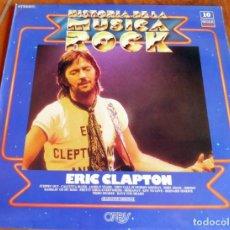 Discos de vinilo: DISCO - LP - ORBIS DECCA - HISTORIA DE LA MUSICA ROCK Nº 10 - ERIC CLAPTON. Lote 165658990