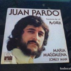 Discos de vinilo: SINGLE. JUAN PARDO. MARÍA MAGDALENA. LONELY MAN. 1973. Lote 165664070
