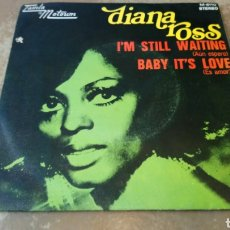 Discos de vinilo: DIANA ROSS ‎– I'M STILL WAITING (AUN ESPERO ) SINGLE SPAIN 1971.. Lote 165668938