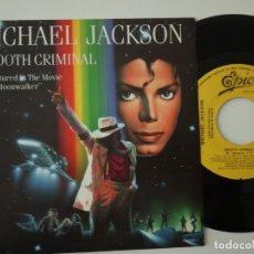 Discos de vinilo: MICHAEL JACKSON- SMOOTH CRIMINAL - SPAIN PROMO SINGLE 1987- COMO NUEVO.. Lote 165723730