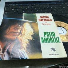 Discos de vinilo: MARIO BALAGUER SINGLE PROMOCIONAL PATIO ANDALUZ 1975. Lote 165727437