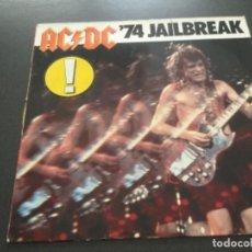 Discos de vinilo: AC/DC - 74 JAILBREAK . Lote 165732750