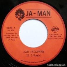 Discos de vinilo: JAH CHILDREN - IF I COULD - 7'' [TOP RANKING SOUND, 2018]. Lote 165760586