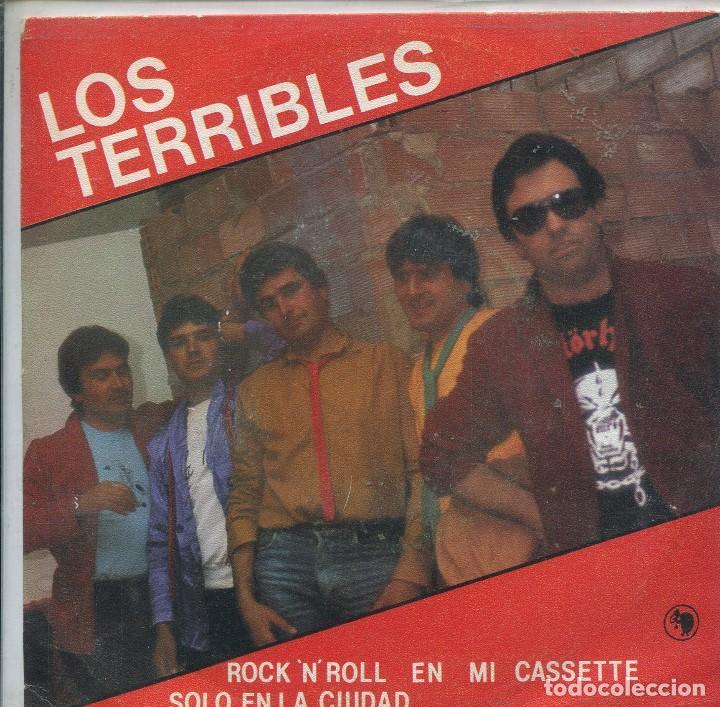 LOS TERRIBLES / ROCK 'N' EN MI CASSETTE / SOLO EN LA CIUDAD (SINGLE 1983) (Música - Discos - Singles Vinilo - Grupos Españoles de los 70 y 80)