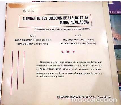 Discos de vinilo: 3 SINGLES CON EL 1º Y 2º FESTIVAL DE LA CANCIÓN MENSAJE DE COLEGIOS DE Mª AUXILIADORA - Foto 3 - 165770850