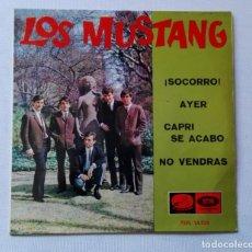 Discos de vinilo: DISCO DE MUSTANG. ¡SOCORRO! -AYER-CAPRI SE ACABÓ-NO VENDRÁS.. Lote 165796114