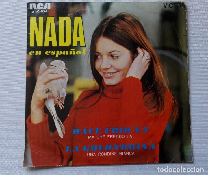 DISCO DE NADA (EN ESPAÑOL)HACE FRÍO YA -AÑO 1969 .DE VENTA EN UN LOTE.SOLO PARA VER FOTOS DEL DISCO (Música - Discos de Vinilo - EPs - Canción Francesa e Italiana)