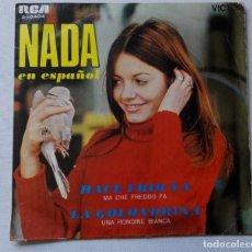 Discos de vinilo: DISCO DE NADA (EN ESPAÑOL) HACE FRÍO YA - LA GOLONDRINA.AÑO 1969 .. Lote 165796494