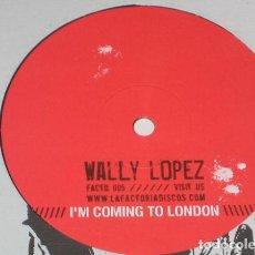 Discos de vinilo: WALLY LOPEZ - I'M COMING TO LONDON (ESPAÑA, 2003). Lote 165799670