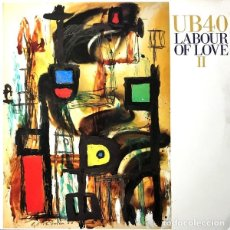 Discos de vinilo: UB40 - LABOUR OF LOVE II (ESPAÑA, 1989). Lote 165799894
