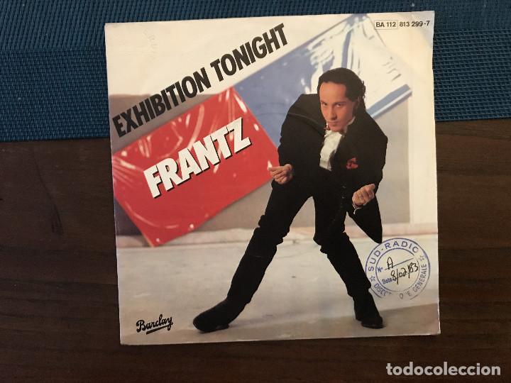 FRANTZ – EXHIBITION TONIGHT SELLO: BARCLAY ?– 813 299-7 FORMATO: VINYL, 7 , 45 RPM, SINGLE (Música - Discos - Singles Vinilo - Funk, Soul y Black Music)