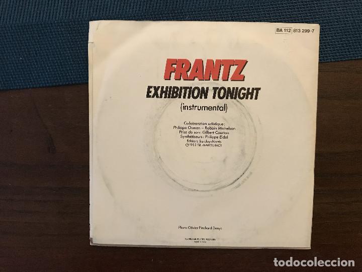 Discos de vinilo: Frantz – Exhibition Tonight Sello: Barclay ?– 813 299-7 Formato: Vinyl, 7 , 45 RPM, Single - Foto 2 - 165811278