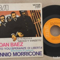 Discos de vinilo: JOAN BAEZ BSO SACCO Y VANZETTI ENNIO MORRICONE SINGLE VINYL MADE IN SPAIN 1971. Lote 165814030