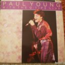 Discos de vinilo: LP. PAUL YOUNG. LIVE. MUY BUENA CONSERVACION. Lote 165821742