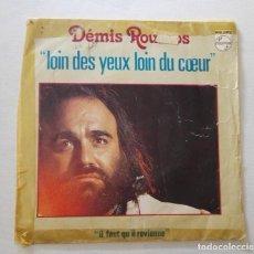 Discos de vinilo: DISCO DE DEMIS ROUSSOS EDICION FRANCESA .LOIN DES YEUS LOIN DU COEUR.. Lote 165849942