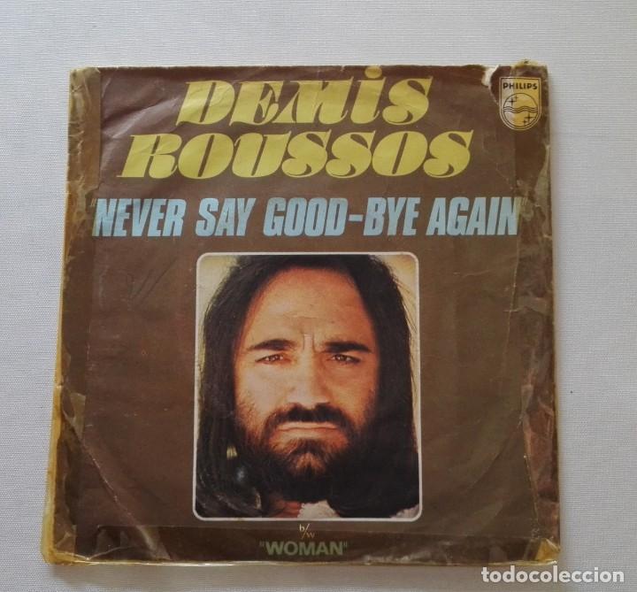DISCO DE DEMIS ROUSSOS. EDICIÓN FRANCESA.NEVER SAY GOOD- BYE AGAIN. (Música - Discos de Vinilo - EPs - Pop - Rock Extranjero de los 70)