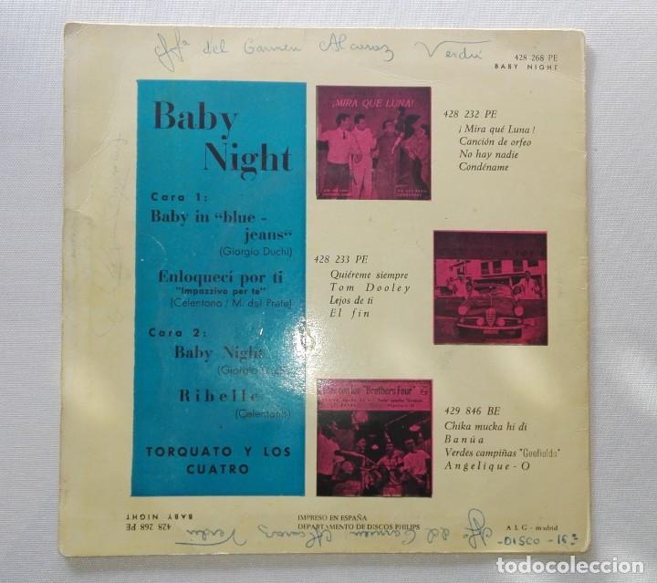 Discos de vinilo: DISCO DE TORQUATO Y LOS CUATRO.BABY NIGHT...DE VENTA EN UN LOTE.SOLO PARA VER FOTOS DEL DISCO. - Foto 2 - 165854990