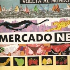 Discos de vinilo: MERCADO NEGRO - VUELTA AL MUNDO - LP SPAIN 1988. Lote 165885382