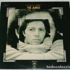 Discos de vinilo: UMBERTO TOZZI - ... Y EN EL AIRE...TE AMO (ESPAÑA, 1977). Lote 165888086