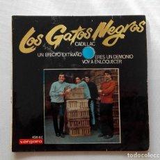 Discos de vinilo: DISCO DE LOS GATOS NEGROS. CADILLAC-UN EFECTO EXTRAÑO-ERES UN DEMONIO-VOY A ENLOQUECER.. Lote 165894886