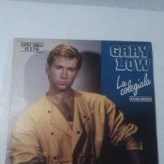 Discos de vinilo: GARY LOW LA COLEGIALA / ECUADOR. Lote 165895042