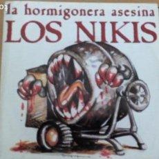Discos de vinilo: LOS NIKIS LA HORMIGONERA ASESINA / AGRADECIDO SINGLE 1989 DRO MOVIDA ROCK PUNK. Lote 165895058