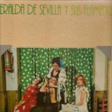 Discos de vinilo: LP. LA ESMERALDA DE SEVILLA Y SUS FLAMENCAS. HISPA VOX. (P/B72). Lote 165895510
