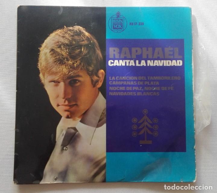 DISCO DE RAPHAEL CANTA LA NAVIDAD... (Música - Discos de Vinilo - EPs - Solistas Españoles de los 50 y 60)