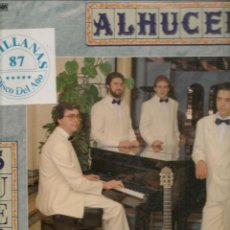 Discos de vinilo: LP. ALHUCEMA. SUEÑOS. SEVILLANAS´87. (P/B72). Lote 165895758