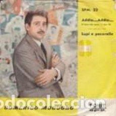 Discos de vinilo: DOMENICO MODUGNO ADDIO ADDIO FONIT SANREMO 1962 VGVG ITALIE . Lote 165912242