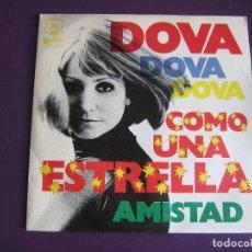 Discos de vinilo: DOVA SG DIRESA 1974 COMO UNA ESTRELLA / AMISTAD POP 70'S - RAMON FARRAN. Lote 294517468