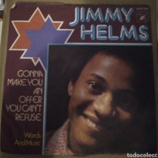 Discos de vinilo: JIMMY HELMS - GONNA MAKE YOU AND OFFER TOU CAN'T REFUSE. Lote 165923996