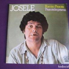 Disques de vinyle: JOSELE SG MOVIEPLAY 1979 - PORRITO PASOTA / PASOTALEGRAMA - TVE HUMOR BIZARRO -. Lote 165925742